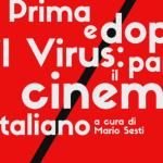 Prima e dopo il virus: parla il cinema italiano